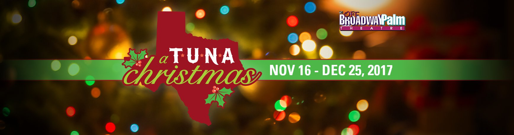 A Tuna Christmas - Broadway Palm Dinner Theatre