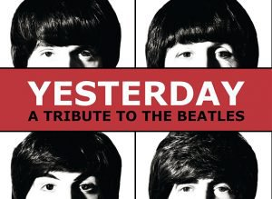 Yesterday: The Beatles Tribute
