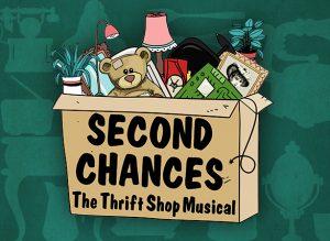 Second Chances: The Thrift Shop Musical