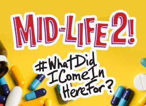 Mid-Life 2!